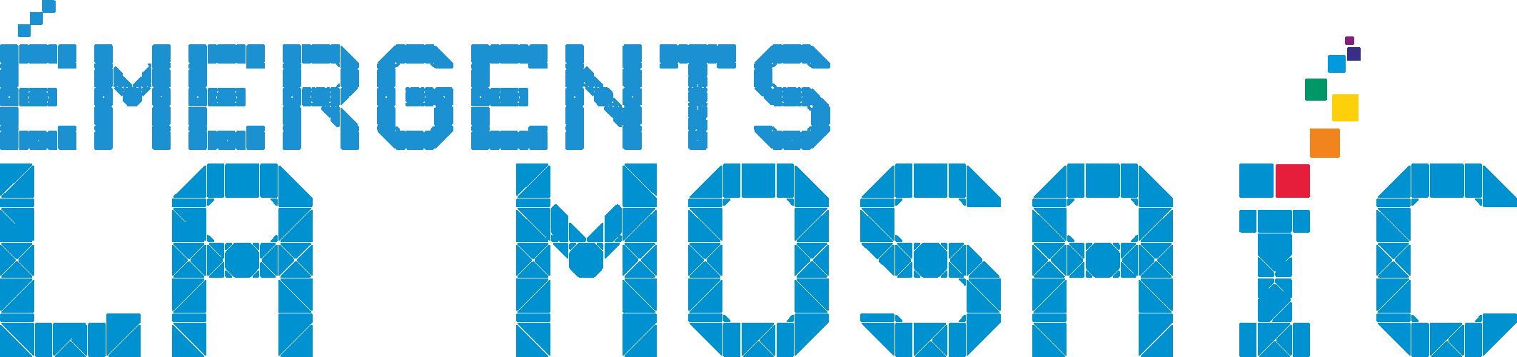 Émergents - La Mosaïc